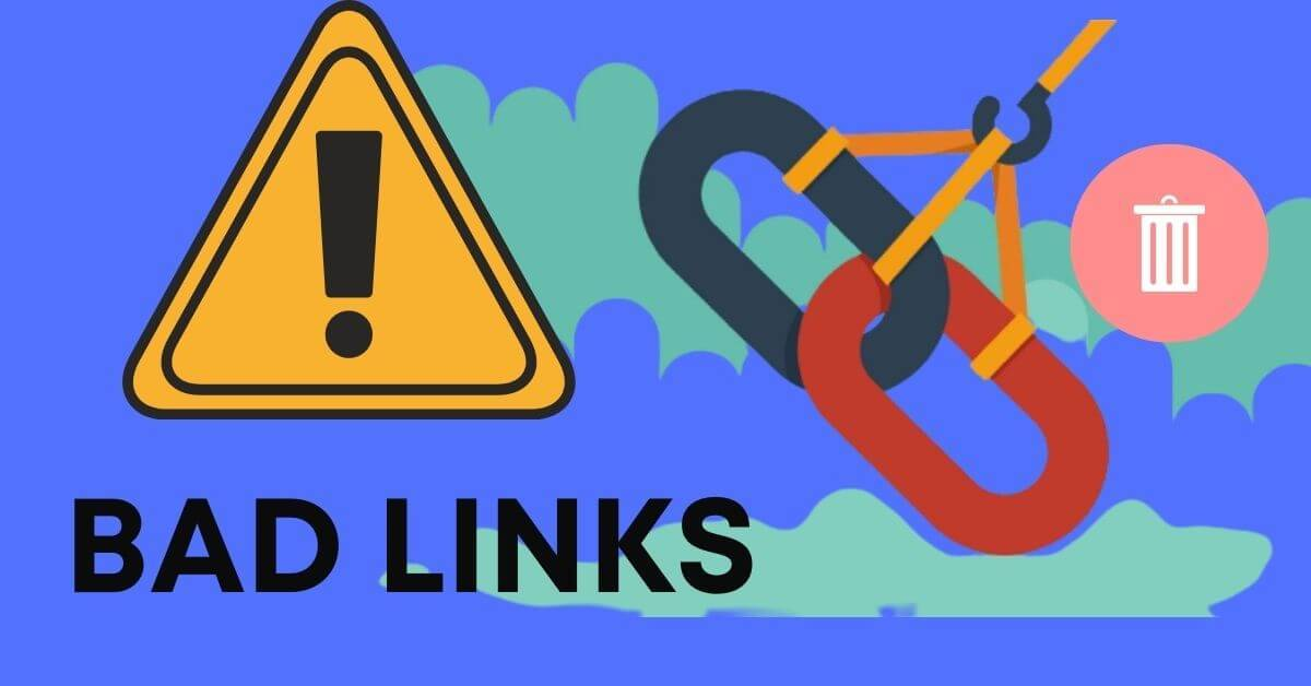 How to Identify Bad Links You Got