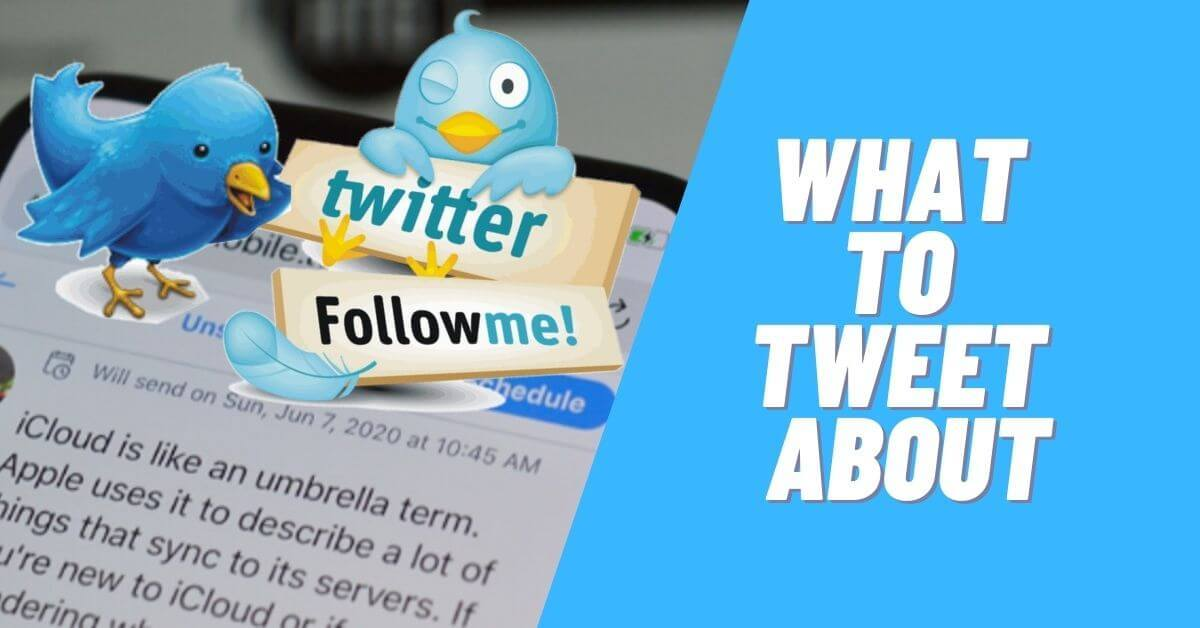What to Tweet about